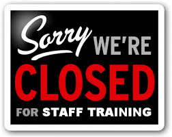 closed-for-staff-training